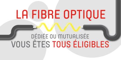 La fibre optique, vous êtes tous éligibles !