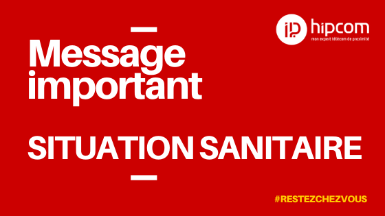 Message Important – Situation Sanitaire